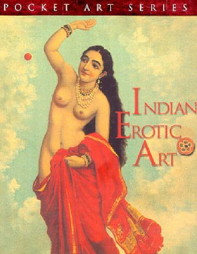 Pocket Art Series: Indian Erotic Art, Roli Books, New Delhi – 2002