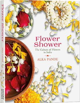 Flower Shower Book – The Culture of Flowers in India-   2019