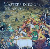 Masterpieces of Indian Art, Roli Books, New Delhi – 2004