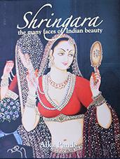Shringara: The Many Faces of Indian Beauty, Rupa Publications, New Delhi – 2011